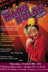 The Mary Dolan Show - ONE NIGHT ONLY @ ONCE @ Cuisine en Locale | Somerville | Massachusetts | United States